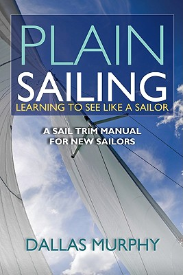Plain Sailing By Murphy, Dallas