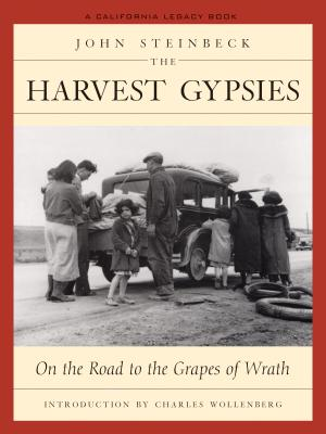 The Harvest Gypsies By Steinbeck, John/ Wollenberg, Charles (INT)